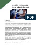 Robos, Asaltos e Intentos de Asesinatos en Calles de Panamá