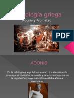 Adonis y Prometeo- expo.pptx