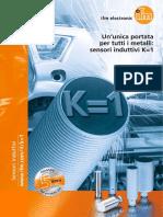 Ifm Un Unica Portata Per Tutti i Metalli Sensori Induttivi K=1