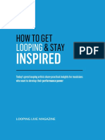 How to Get Looping and Stay Inspired