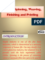 Textile Spinning, Weaving, Finishing and Printing