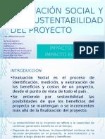 Evaluación Social y de Sustentabilidad Del Proyecto