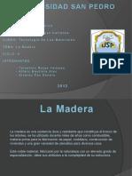 Diapositiva de La Madera