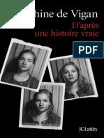 D'apres Une Histoire Vraie - Delphine de Vigan