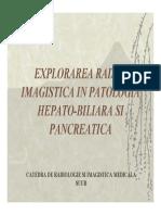 EXPLORAREA RADIO-IMAGISTICA IN PATOLOGIA HEPATO-BILIARA SI PANCREATICA