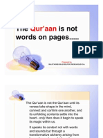 The Qur'aan is not words on pages....