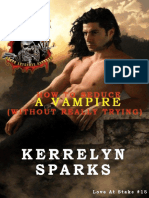 Sparks, Kerrelyn - Love at Stake 15 - How to Seduce a Vampire