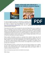O Cristinanismo Através dos Séculos + Curso de História da Igreja