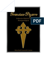 Francisco Pizarro. Evidencias Históricas y Bioarqueológicas