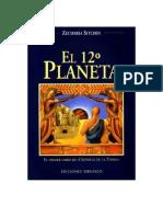 Sitchin Zecharia - Cronicas De La Tierra 01 - El Duodecimo Planeta.pdf