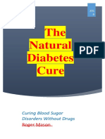 The Natural Diabetes Cure - Curing  Blood Sugar Disorders Without Drugs