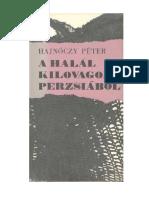Hajnóczy Péter-A Halál Kilovagolt Perzsiából