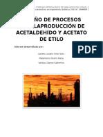 Diseño de Procesos Para La Producción de Acetaldehído y Acetato de Etilo