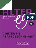 Alter Ego 5 Methode de Francais Niveau c1c2 Cah