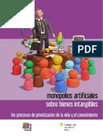 MONOPOLIOS ARTIFICIALES SOBRE VIENES INTANGIBLES