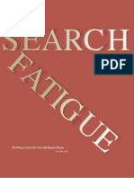 Search fatigue