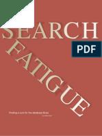 Search fatigue