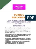 42-Y EL AMOR DEL EGO ES EL AMOR VERDADERO ES EL AMOR DE DIOS?