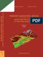 Worship Habitation Refuge. Bronze and Ir