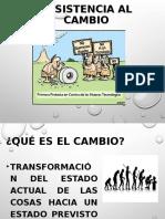Resistencia Al Cambio 4