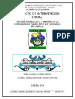 """Proyecto Intervencón Social en la Primaria """"Fco. I. Madero en la comunidad de Téjaro, Mpio. de Tarímbaro, Michoacan."""