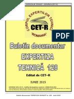 Buletin DocuBuletin documentar Expertiza tehnica nr. 128 - iunie 2015mentar Expertiza Tehnica Nr. 128 - Iunie 2015