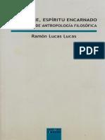 Lucas L., Ramón - El Hombre, Espíritu Encarnado. Compendio de Antropología Filosófica