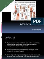 Degloving Injury (Pri)