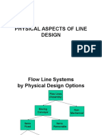 Line Physical Design in layout strategy