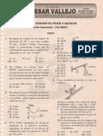 PRIMER EXAMEN DE FÍSICA Y QUÍMICA Ciclo Semestral - UNI 2005 - I Lima, 21 de abril de 2005