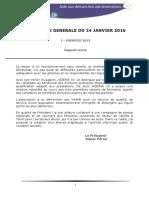 Rapports Des Exercices 2013, 2014 Et 2015 Pour l'Assemblee Generale Du 24 Janvier 2016