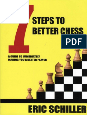 7 Steps to Better Chess - Schiller | Chess | Abstract