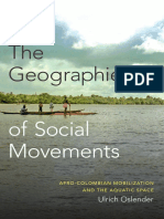 The Geographies of Social Movements by Ulrich Oslender