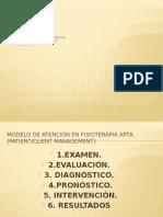 Modelo de atenciónen Fisioterapia: Examen Físico