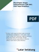 Klindamisin Dibandingkan Dengan Trimetropin-Sulfametoksasol (TMP-SMX) Pada