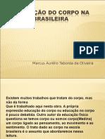 A Educação Do Corpo Na Escola Brasileira
