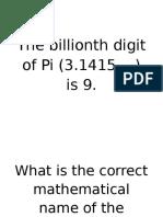 The Billionth Digit of Pi