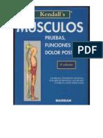 Kendall's Músculos, pruebas, funciones y dolor postural 1