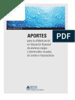 Aportes Para La Alfabetizaci_n en Educaci_n Especial de Alumnos Ciegos y Disminuidos Visuales, De Sordos Esssoac_sicos