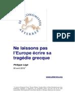 L Europe Ecrit Sa Tragedie Grecque
