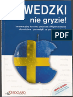Szwedzki Nie Gryzie Shvedskiy Yazyk Ne Kusaetsya