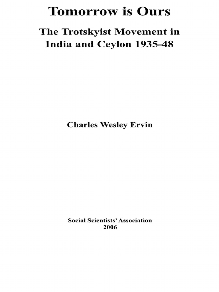 Charles Wesley Ervin Tomorrow Is Ours The Trotskyist Movement In Pump Together With 1972 Mg Midget Wiring Diagram Likewise Float India And Ceylon 1935 48 Colombo Social Scientists Association 2006