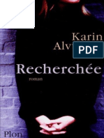 Recherchee - Alvtegen,Karin
