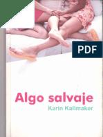 algo salvaje - kallmaker, karin,.pdf