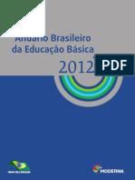 Anuário Da Educação brasileira 2012