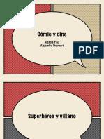 Superhéroe y villano