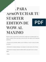 Guía Para Aprovechar Tu Starter Edition de Wow Al Maximo