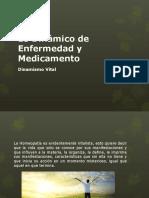Lo Dinámico de Enfermedad y Medicamento (Fuerza Vital)