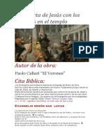 La Disputa de Jesus Con Los Doctores en El Templo