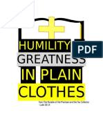Humility is greatness in plain clothes